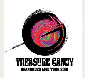 GRANRODEO LIVE TOUR 2016 TREASURE CANDY